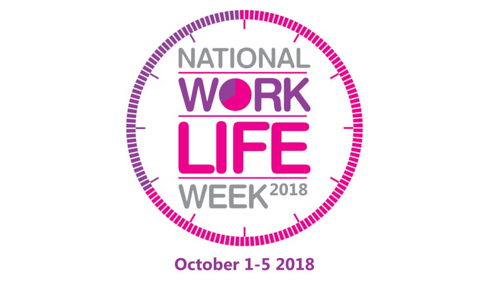 National Work Life Week 2018